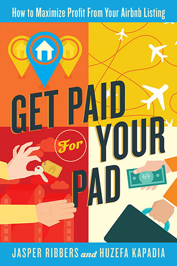 Get Paid for Your Pad, a new book about AirBnB by Jasper Ribbers.
