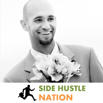Nick Loper, of Side Hustle Nation.