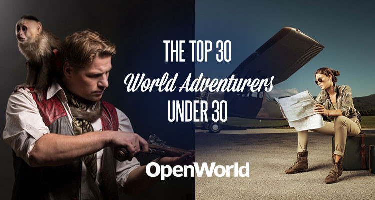 The top 30 adventurers in the world under 30, by OpenWorld Magazine.