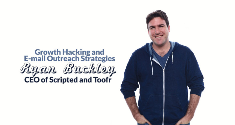 E-mail outreach strategies with Ryan Buckley, CEO of Toofr