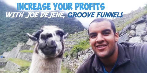 Joe Dejene, Founder of Groove Funnels