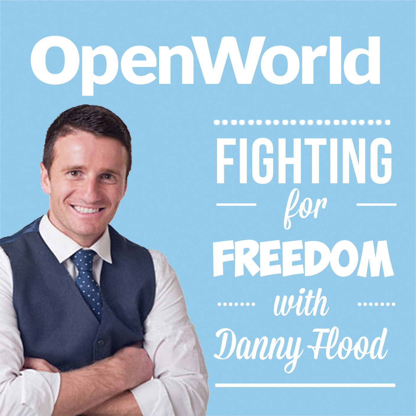 The OpenWorld Podcast: Featuring Top World Adventurers, Digital Nomads, and Proven Lifestyle Designers