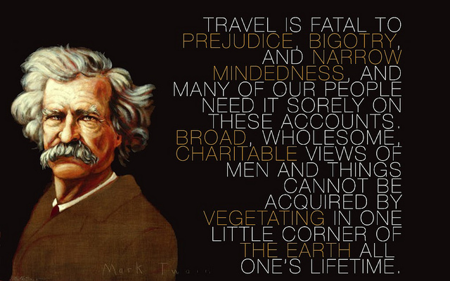 Famous travel quote by Mark Twain.