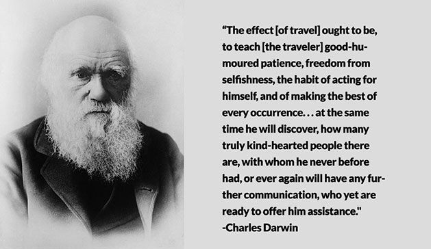 Charles Darwin changed the way we think as a result of his travels.