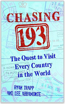 Chasing 193 is the new travel book by Ryan Trapp and Lee Abbamonte