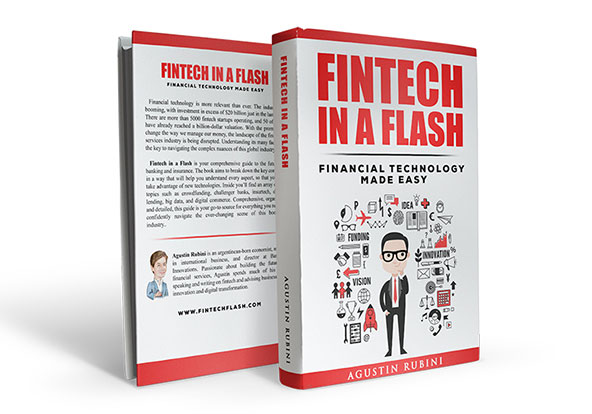 """Fintech in a Flash"" by Agustin Rubin"